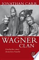 Der Wagner-Clan