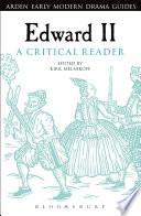 Edward II  A Critical Reader