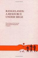 Rangelands: A Resource Under Siege