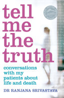 Pdf Tell Me the Truth: Conversations with my patients about life and death Telecharger