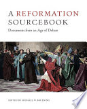 A Reformation Sourcebook
