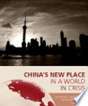 China's New Place in a World in Crisis