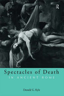 Spectacles of Death in Ancient Rome