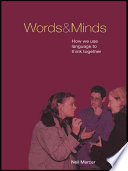 Words and Minds, How We Use Language to Think Together by Neil Mercer PDF
