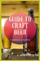 Guide to Craft Beer