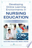Developing Online Learning Environments In Nursing Education Third Edition