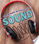 The Simple Science of Sound Book PDF