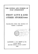 The Novels and Stories of Iv  n Turg  nieff      First love  and other stories