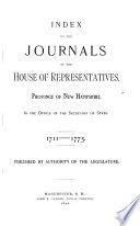 Index to the Journals of the House of Representatives  Province of New Hampshire