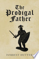 The Prodigal Father Book