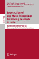 Speech  Sound and Music Processing  Embracing Research in India