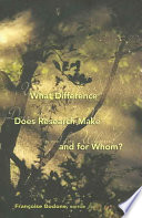 What Difference Does Research Make And For Whom