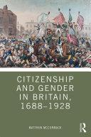 Citizenship and Gender in Britain, 1688-1928 [Pdf/ePub] eBook