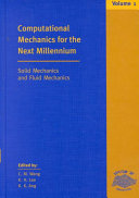 Computational Mechanics For The Next Millennium Solid Mechanics And Fluid Mechanics Book PDF