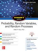 Schaum s Outline of Probability  Random Variables  and Random Processes  Fourth Edition
