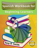 Spanish Workbook for Beginning Learners