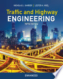 Traffic and Highway Engineering  Enhanced Edition Book