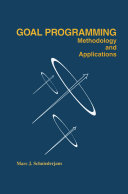 Goal Programming  Methodology and Applications