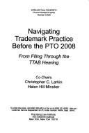 Navigating Trademark Practice Before the PTO