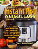 Complete Instant Pot Weight Loss Cookbook Book