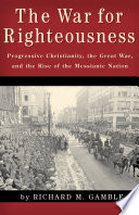 The War for Righteousness