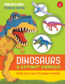 Prehistoric Punch Outs  Dinosaurs   Extinct Animals