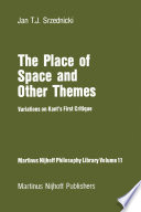 The Place of Space and Other Themes