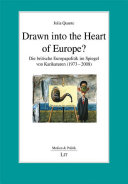 Drawn into the heart of Europe