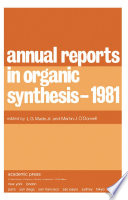 Annual Reports in Organic Synthesis     1981