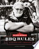 Myron Mixon s BBQ Rules Book