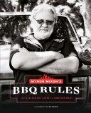 Myron Mixon s BBQ Rules