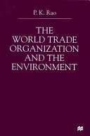 The World Trade Organization and the Environment