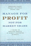Manage for Profit  Not for Market Share