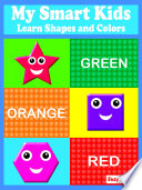 My Smart Kids   Learn Shapes and Colors