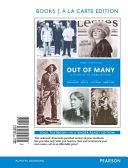 Out of Many: A History of the American People, Volume 2, Books a la Carte Edition Plus New Myhistorylab for Us History -- Access Ca