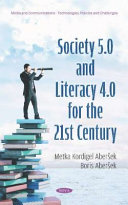 Society 5 0 And Literacy 4 0 For The 21st Century Book PDF