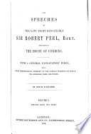 The Speeches of the Late Right Honourable Sir Robert Peel  Delivered in the House of Commons Book