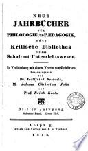 NEUE JAHRBUCHER FUR PHILOLOGIE UND PAEDAGOGIK, ODER KRISTISCHE BIBLIOTHEK FUR DAS SCHUL-UND UNTERRICHTSWESEN