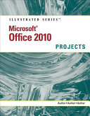 Microsoft Office 2010  Illustrated Projects