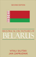 Historical Dictionary Of Belarus Book PDF