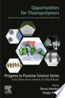 Opportunities for Fluoropolymers