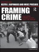 Framing Crime
