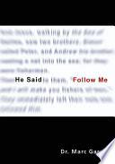 He Said  Follow Me  Book PDF