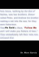He Said  Follow Me