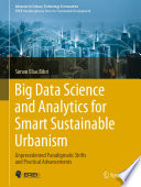 Big Data Science and Analytics for Smart Sustainable Urbanism Book