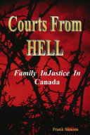 Courts from Hell   Family Injustice in Canada