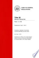 Title 30 Mineral Resources Parts 1 to 199 (Revised as of July 1, 2013)
