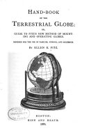 Hand-book of the Terrestrial Globe, Or, Guide to Fitz's New Method of Mounting and Operating Globes