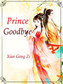 Prince  Goodbye