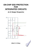 On Chip ESD Protection for Integrated Circuits